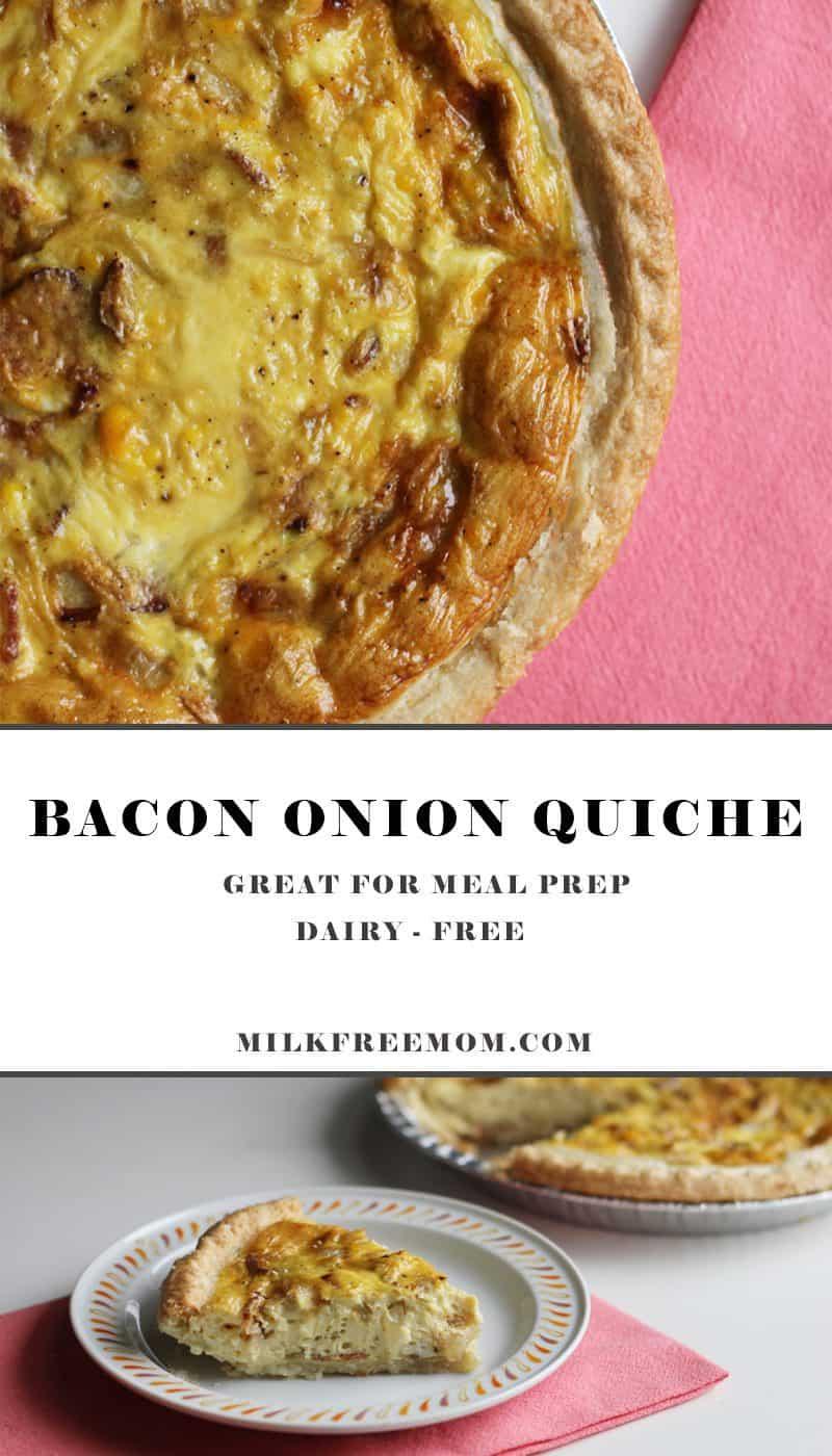 Dairy Free Bacon Onion Quiche