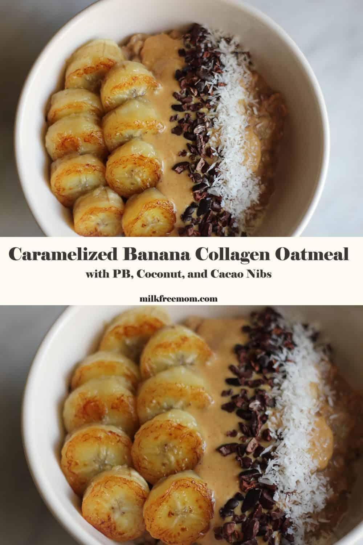 Dairy Free Banana Oatmeal Bowl